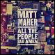 Matt Maher 2013 All the People Said Amen